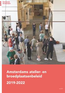 Amsterdams atelier- en broedplaatsenbeleid  2019-2022